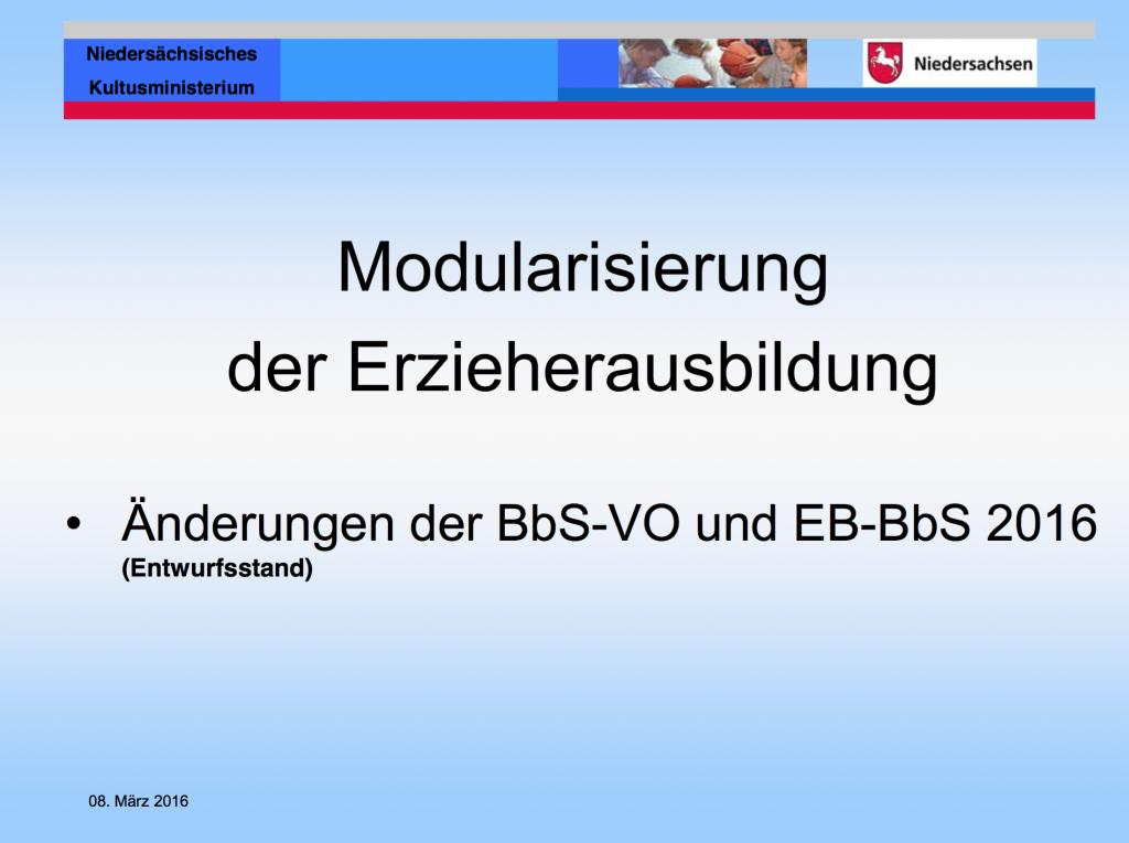2016-03-08_LAG_Änderung BbS-VO-und-EB-Modularisierung